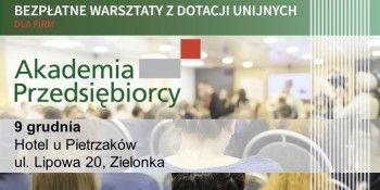 Przedsiębiorcy z Ząbek wezmą udział w Akademii Przedsiębiorcy w Zielonce w hotelu u Pietrzaków
